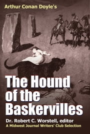 Arthur Conan Doyle's The Hound of the Baskervilles - A Midwest Journal Writers' Club Selection ebook by Dr. Robert C. Worstell,Midwest Journal Writers' Club,Arthur Conan Doyle