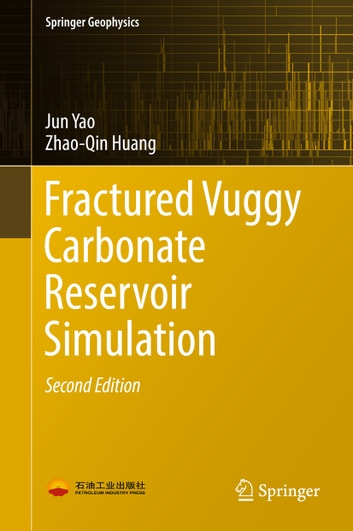 Fractured Vuggy Carbonate Reservoir Simulation ebook by Jun Yao,Zhao-Qin Huang