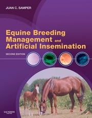 Equine Breeding Management and Artificial Insemination ebook by Juan C. Samper