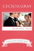 Always You ebook by Cecilia Gray