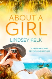 About a Girl ebook by Lindsey Kelk