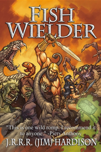 Fish Wielder ebook by J.R.R.R. (Jim) Hardison