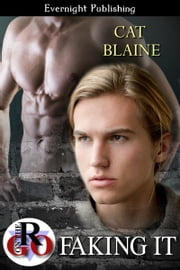 Faking It ebook by Cat Blaine