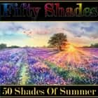 Fifty Shades of Summer - A Classic Poetry Collection audiobook by