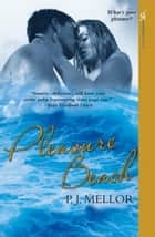 Pleasure Beach ebook by P.J. Mellor