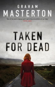 Taken for Dead ebook by Graham Masterton