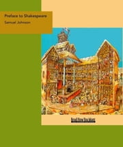 Preface to Shakespeare ebook by Johnson, Samuel