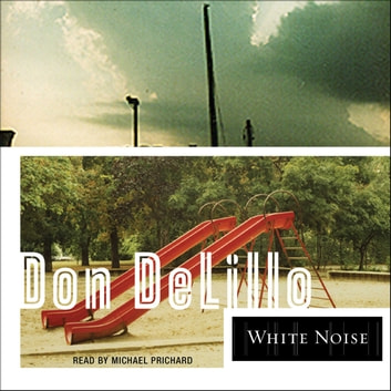 White Noise audiobook by Don DeLillo