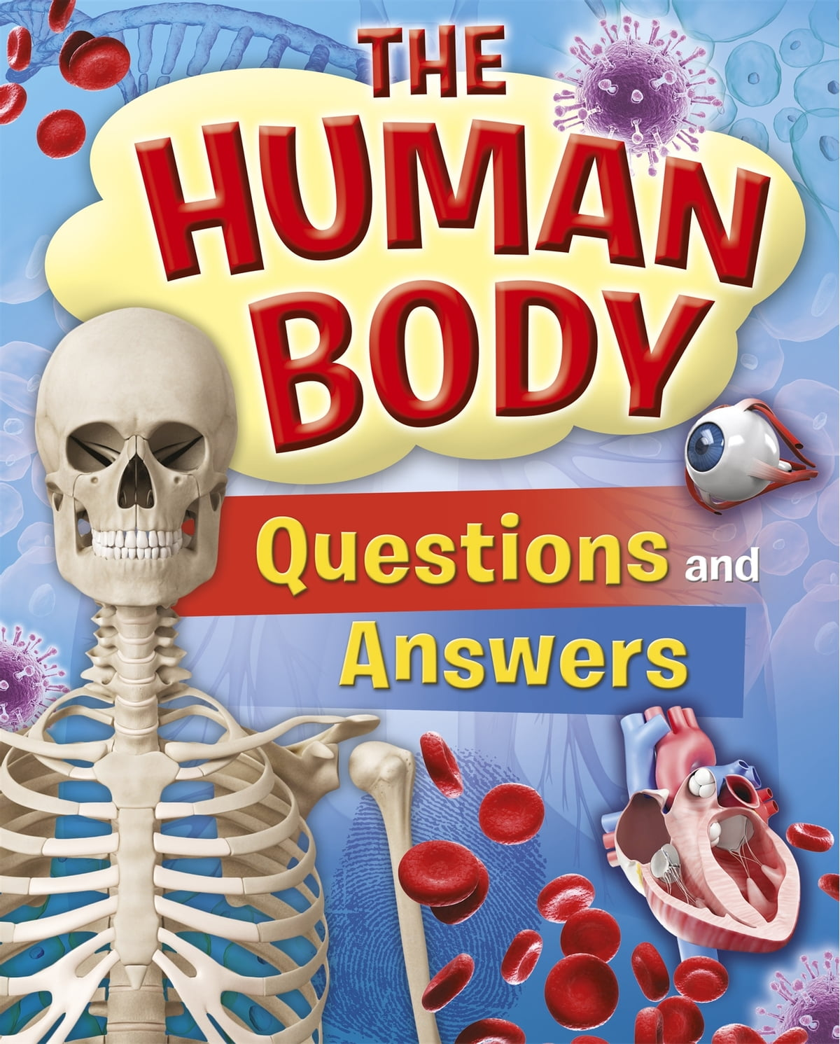 The Human Body Questions And Answers Ebook By Thomas Canavan
