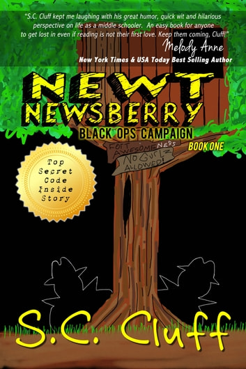 Newt Newsberry Black Ops Campaign ebook by SC Cluff