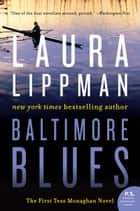 Baltimore Blues ebook by Laura Lippman