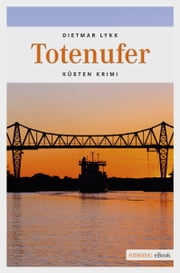 Totenufer ebook by Dietmar Lykk