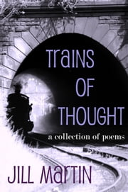 Trains of Thought ebook by Jill Martin