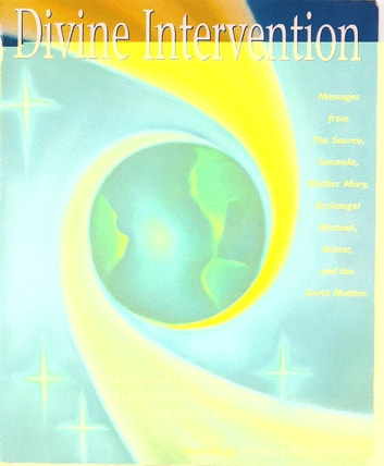 Divine Intervention: The Story of the Luciferian Conspiracy and God's Solutions ebook by Adriene Wentworth