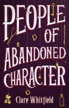 People of Abandoned Character ebook by