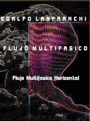 Flujo Multifasico - Horizontal ebook by Edalfo Lanfranchi