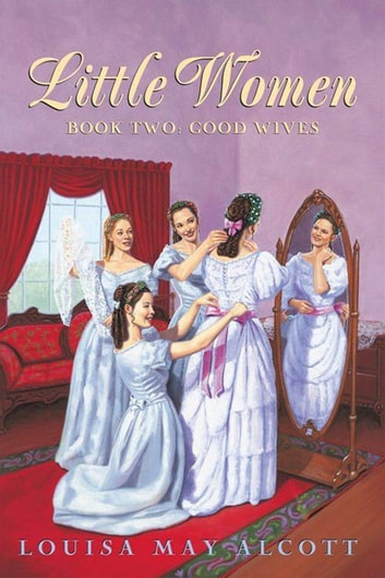 Little Women Book Two Complete Text - Little Women Book 2 ebook by Louisa May Alcott