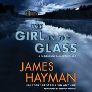 The Girl in the Glass - A McCabe and Savage Thriller audiobook by James Hayman
