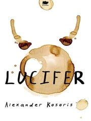 Lucifer ebook by Alexander Kosoris