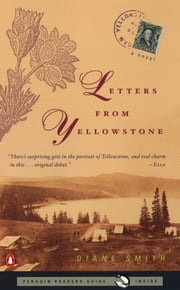 Letters from Yellowstone ebook by Diane Smith