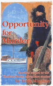 Opportunity For Murder ebook by Terry Minahan
