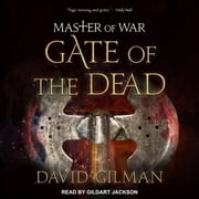 Master of War - Gate of the Dead audiobook by David Gilman