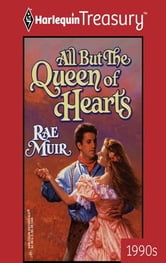 All But the Queen of Hearts ebook by Rae Muir