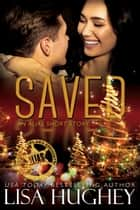 Saved - An ALIAS Short Story ebook by Lisa Hughey