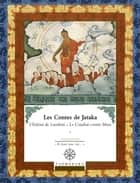 Contes de Jataka - Volume III - L'Enfant de Lumbini eBook by Editions Padmakara, Collectif