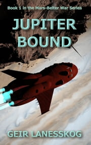 Jupiter Bound ebook by Geir Lanesskog