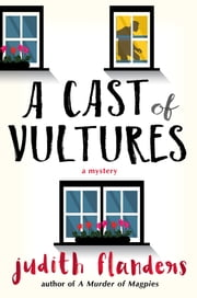 A Cast of Vultures ebook by Judith Flanders