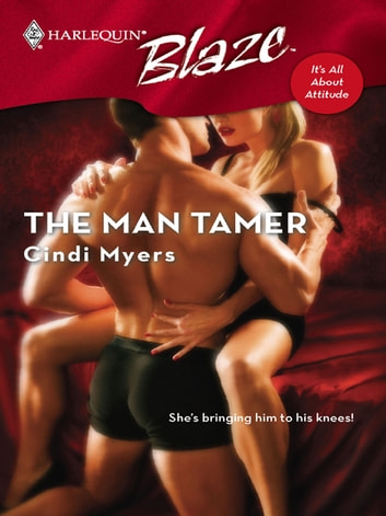The Man Tamer ebook by Cindi Myers