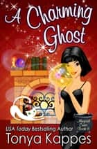 A Charming Ghost ebook by Tonya Kappes