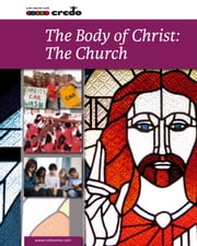 The Body of Christ: The Church ebook by Joseph Draper,Daniella Zsupan-Jerome,Thomas H. Groome