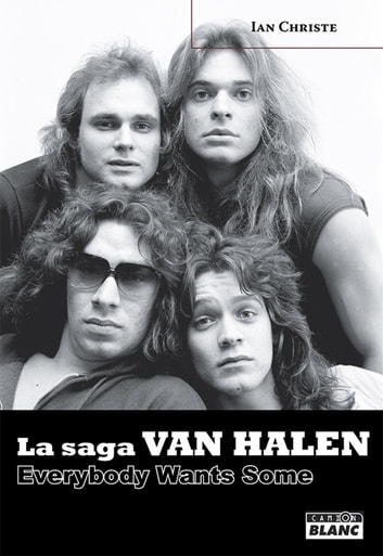 VAN HALEN - Everybody Wants Some ebook by Ian Christe