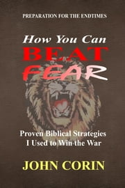How You Can Beat Fear ebook by John Corin