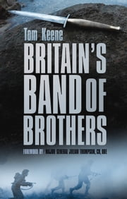 Britain's Band of Brothers ebook by Tom Keene,Major-General Julian Thompson