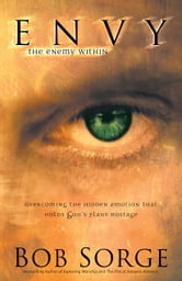 Envy - The Enemy Within ebook by Bob Sorge