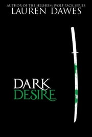 Dark Desire ebook by Lauren Dawes