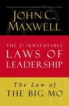 The Law of The Big Mo ebook by John C. Maxwell