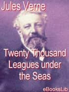 20,000 Leagues Under the Seas ebook by Jules Verne