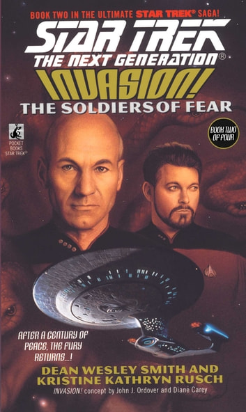 The Soldiers Of Fear - Invasion! #2 ebook by Kristine Kathryn Rusch,Dean Wesley Smith