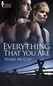Everything That You Are ebook by Nikki McCoy