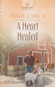 A Heart Healed ebook by Jennifer Johnson