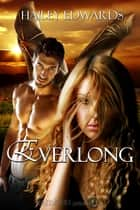 Everlong ebook by Hailey Edwards