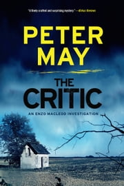 The Critic ebook by Peter May