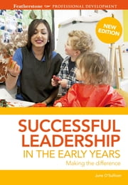 Successful Leadership in the Early Years ebook by June O'Sullivan