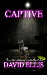 Captive ebook by David Ellis