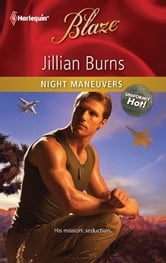 Night Maneuvers ebook by Jillian Burns