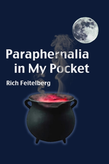 Paraphernalia in My Pocket ebook by Rich Feitelberg